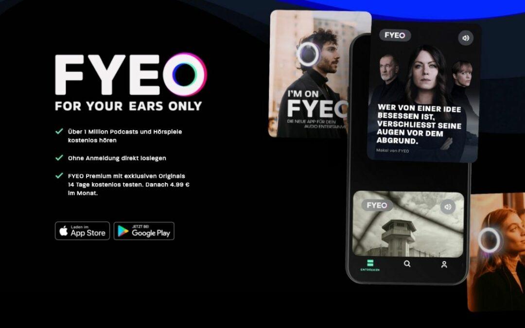 FYEO – Der neue Player auf dem Podcast Markt